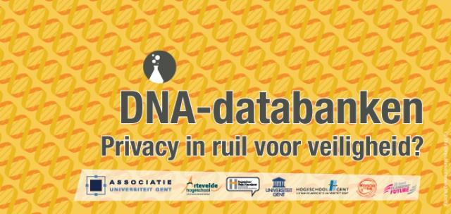 DNA databanken: privacy in ruil voor veiligheid?